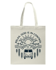 Relax God Is In Control Tote Bag thumbnail