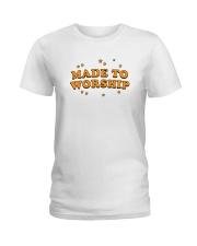 Made To Worship Ladies T-Shirt thumbnail