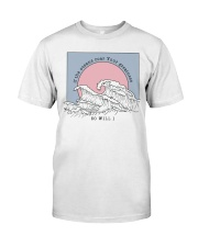 If The Oceans Roar Your Greatness - So Will I Classic T-Shirt thumbnail