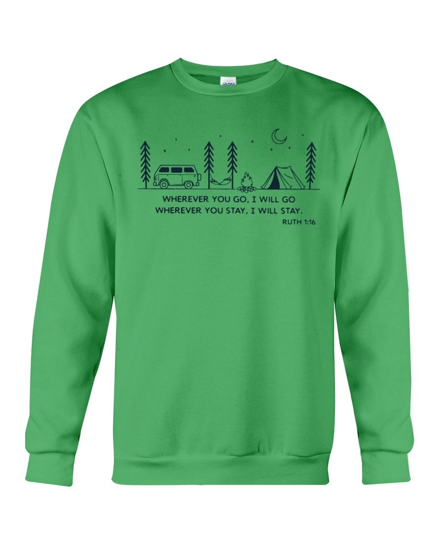 Wherever You Go I Will Go Crewneck Sweatshirt