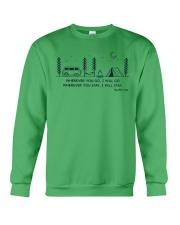 Wherever You Go I Will Go Crewneck Sweatshirt front