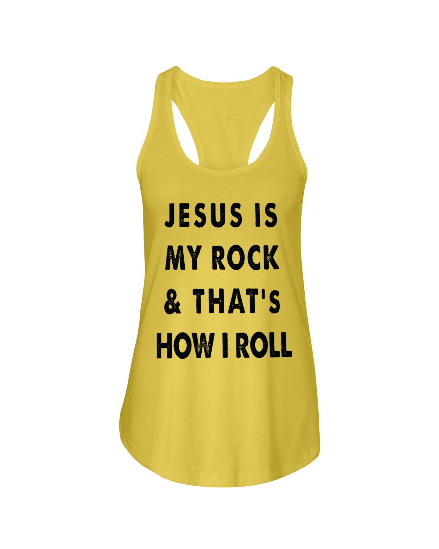 Jesus Is My Rock And That Is How I Roll Ladies Flowy Tank