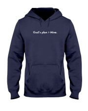 God's plan not Mine Hooded Sweatshirt front