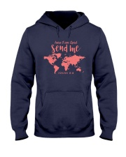 Here I Am Lord - Send Me Hooded Sweatshirt front