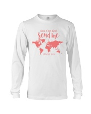Here I Am Lord - Send Me Long Sleeve Tee thumbnail