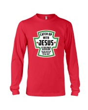 Catch Up With Jesus Long Sleeve Tee front