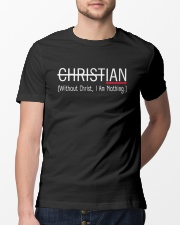 Without Christ I Am Nothing Classic T-Shirt lifestyle-mens-crewneck-front-13