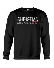 Without Christ I Am Nothing Crewneck Sweatshirt thumbnail