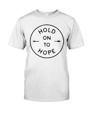Hold On To Hope Classic T-Shirt thumbnail