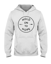Hold On To Hope Hooded Sweatshirt front
