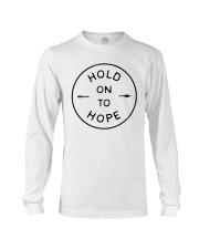 Hold On To Hope Long Sleeve Tee thumbnail