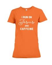 I Run On Jesus And Caffeine Premium Fit Ladies Tee thumbnail