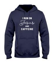 I Run On Jesus And Caffeine Hooded Sweatshirt front