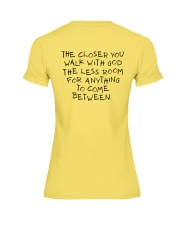 The Closer You Walk With God Premium Fit Ladies Tee thumbnail