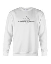 If The Mountains Bow In Reverence So Will I Crewneck Sweatshirt front