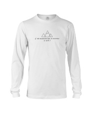 If The Mountains Bow In Reverence So Will I Long Sleeve Tee thumbnail