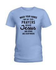 Wash Your Hands And Say Your Prayers Ladies T-Shirt thumbnail