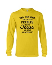 Wash Your Hands And Say Your Prayers Long Sleeve Tee thumbnail