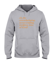 Reckless Love Of God Hooded Sweatshirt thumbnail