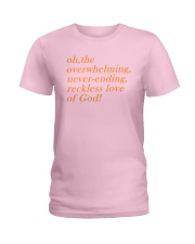 Reckless Love Of God Ladies T-Shirt thumbnail