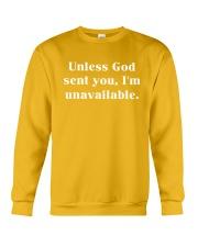 Unless God Sent You - I'm Unavailable Crewneck Sweatshirt thumbnail
