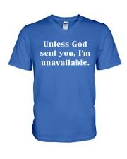 Unless God Sent You - I'm Unavailable V-Neck T-Shirt thumbnail