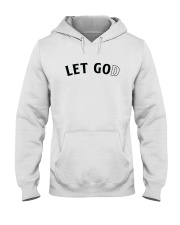 Let Go And Let God Hooded Sweatshirt thumbnail