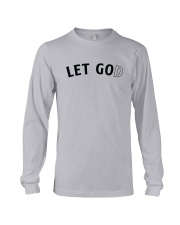 Let Go And Let God Long Sleeve Tee thumbnail