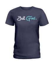 But God Ladies T-Shirt front