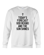 Today's Forecast God Reigns and The Son Shines Crewneck Sweatshirt thumbnail
