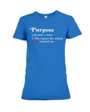 Purpose Premium Fit Ladies Tee thumbnail