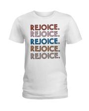 Rejoice Ladies T-Shirt front