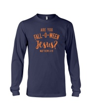 Are You Fall-O-Ween Jesus Long Sleeve Tee thumbnail