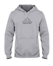 Tell Your Mountain About Your God Hooded Sweatshirt thumbnail