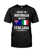 M in Australia with Italian parts Classic T-Shirt front