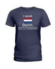 I speak Dutch what is your Superpower Ladies T-Shirt thumbnail