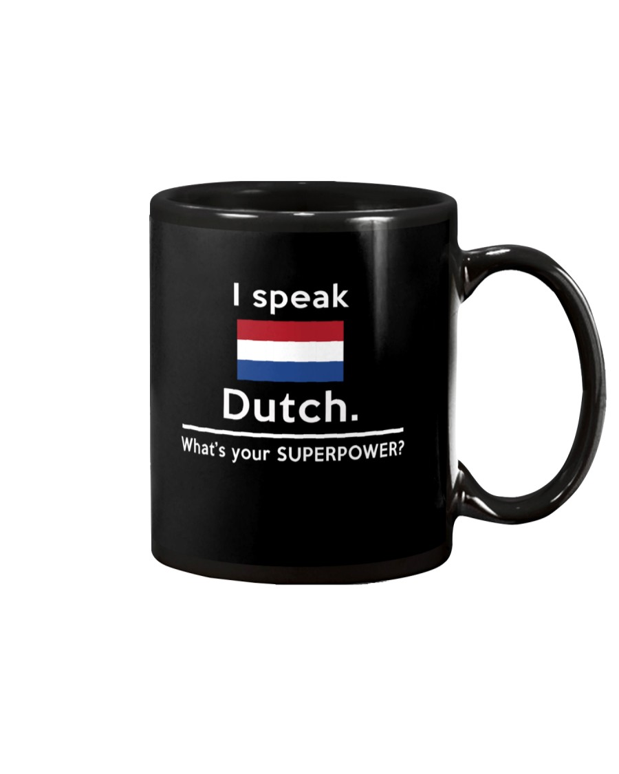 I speak Dutch what is your Superpower Mug