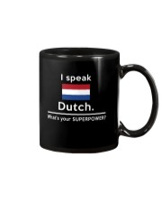 I speak Dutch what is your Superpower Mug front