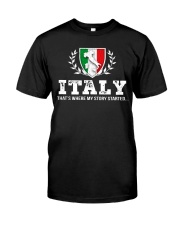 ITALY That's Where My Story Classic T-Shirt front
