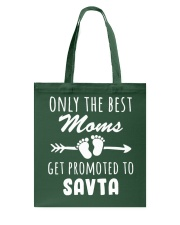 Best Moms get promoted to Savta Tote Bag thumbnail