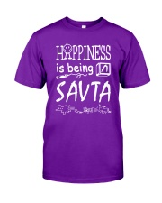 HAPPINESS IS BEING A SAV-TA Classic T-Shirt front
