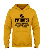 I'm Dutch - I'm not arguing Hooded Sweatshirt thumbnail