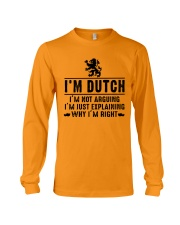 I'm Dutch - I'm not arguing Long Sleeve Tee tile