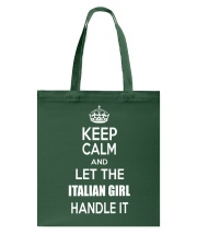 Keep calm and let the Italian girl handle it Tote Bag front