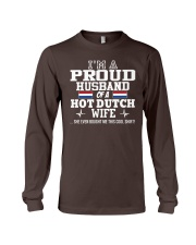 I'm a proud husband of a hot Dutch wife Long Sleeve Tee thumbnail
