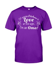 Of course I believe in love at first sight I'm  Classic T-Shirt front