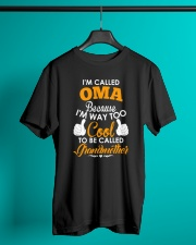 I'm Called Oma Because I'm Way Too Cool To Be Classic T-Shirt lifestyle-mens-crewneck-front-3