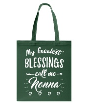 My greatest blessings call me Nonna Tote Bag thumbnail