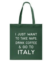 Just want to go to Italy Tote Bag thumbnail