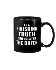 AS A FINISHING TOUCH GOD CREATED THE DUTCH Mug front
